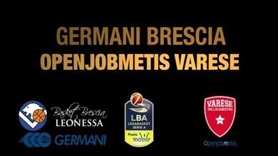 Germani Brescia-Openjobmetis Varese