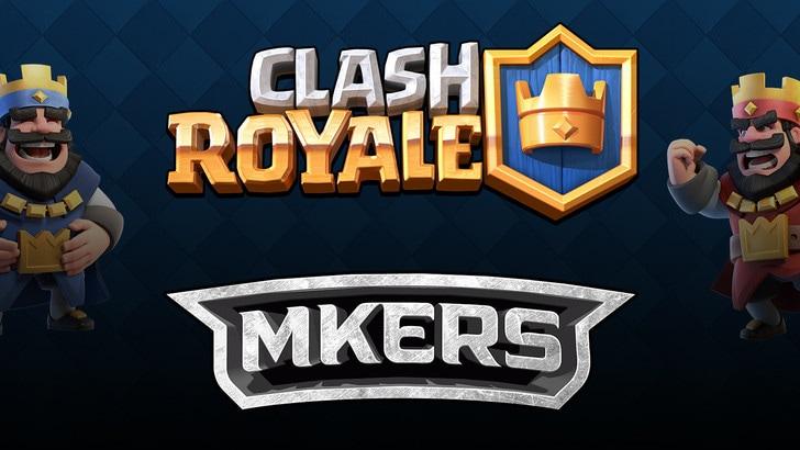 I Mkers aprono al mobile con Clash Royale!