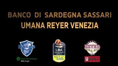 Banco di Sardegna Sassari-Umana Reyer Venezia