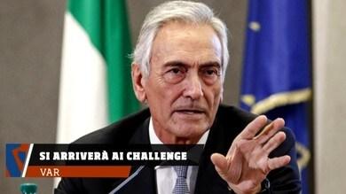 VAR, secondo Gravina si arriverà ai challenge