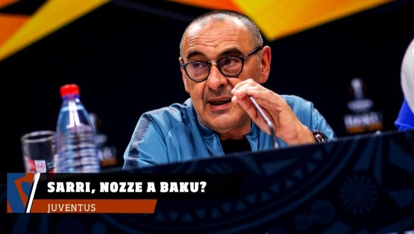 Sarri e Agnelli, nozze a Baku?