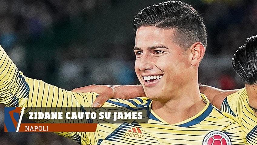 Napoli, Zidane cauto sul futuro di James