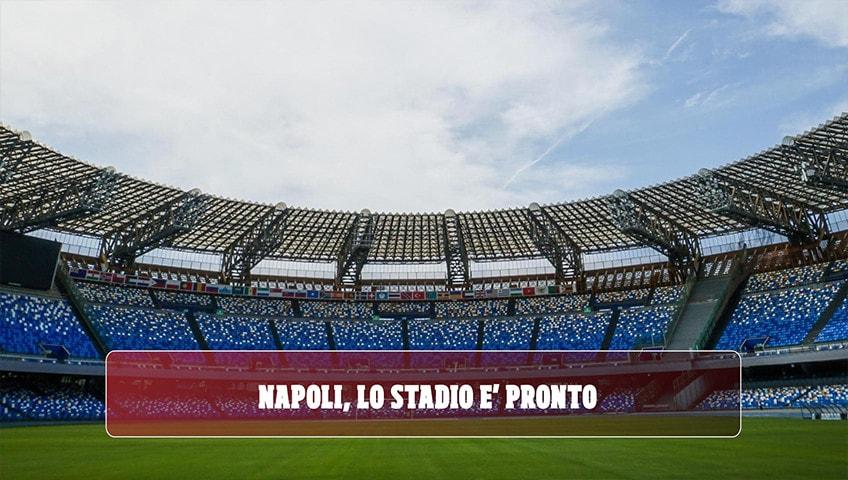 Napoli, lo stadio San Paolo è pronto per la Sampdoria