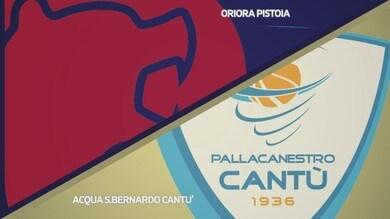 Oriora Pistoia - Acqua S.Bernardo Cantù 77-69