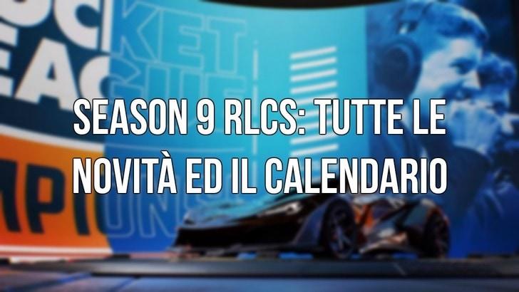 Season 9 RLCS: Tutte le novità ed il calendario