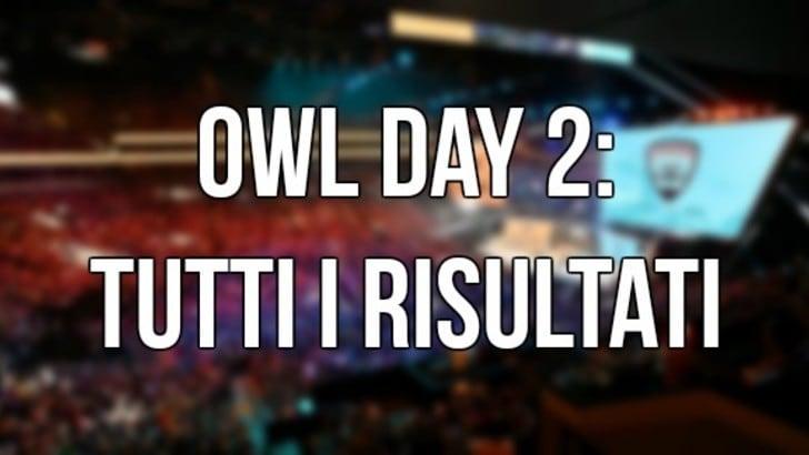 I risultati della seconda giornata di OWL