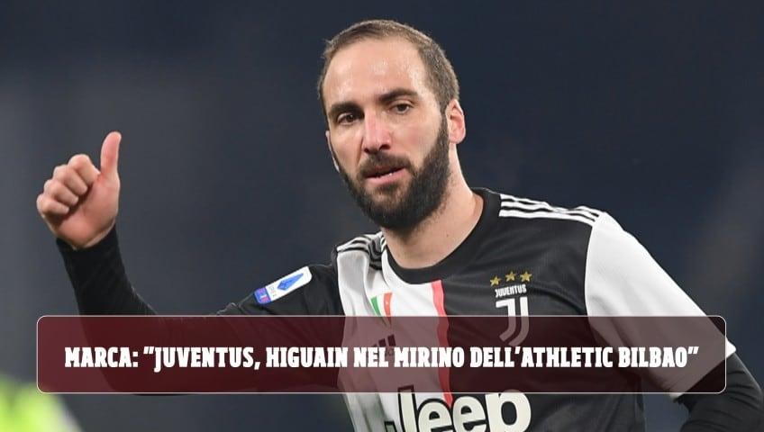 "Marca: ""Juventus, Higuain nel mirino dell'Athletic Bilbao"""