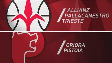 Allianz Pallacanestro Trieste - Oriora Pistoia97-80