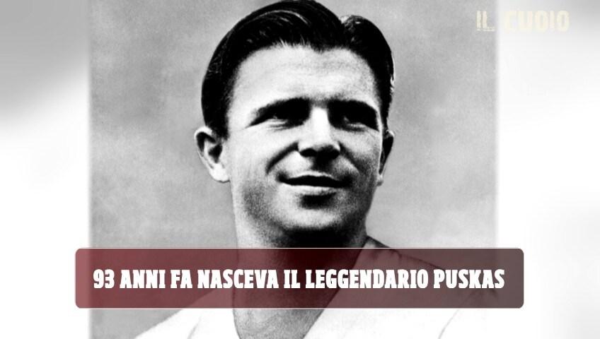 Buon compleanno Puskas: la leggenda ungherese che scrisse la storia con il Real Madrid