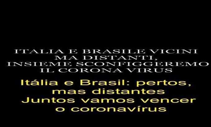 """""""Italia e Brasile: vicini ma distanti. Insieme sconfiggeremo il Coronavirus"""""""