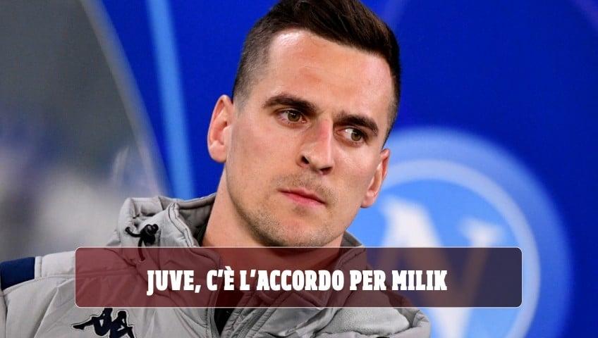 Juve, c'è l'accordo per Milik: i club ancora no, ma la Coppa Italia aiuta