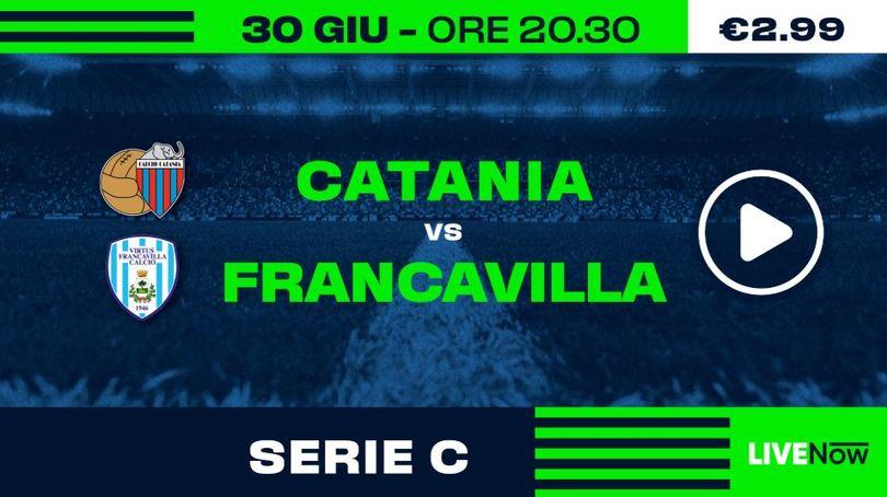 Catania-Francavilla e Catanzaro-Teramo in diretta su LIVENow