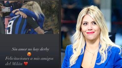 """Wanda Nara contro l'Inter: """"Senza amore non c'è derby. Complimenti amici del Milan"""""""
