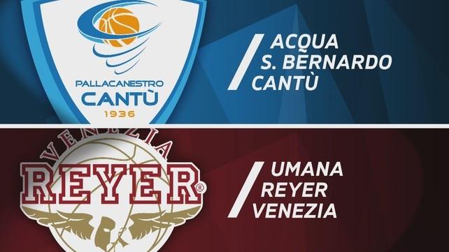 Acqua S.Bernardo Cantù - Umana Reyer Venezia 67-75