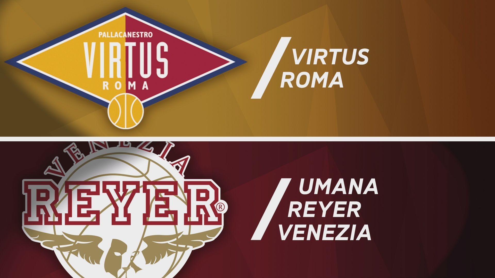 Virtus Roma - Umana Reyer Venezia 71-89