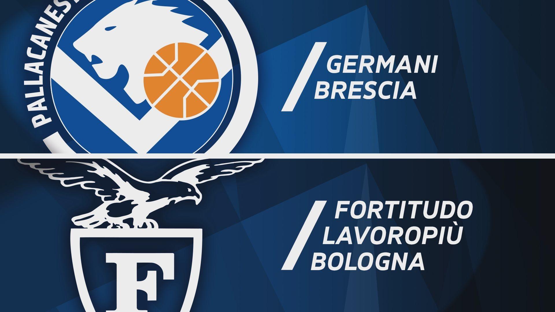 Germani Brescia - Fortitudo Lavoropiù Bologna 99-85