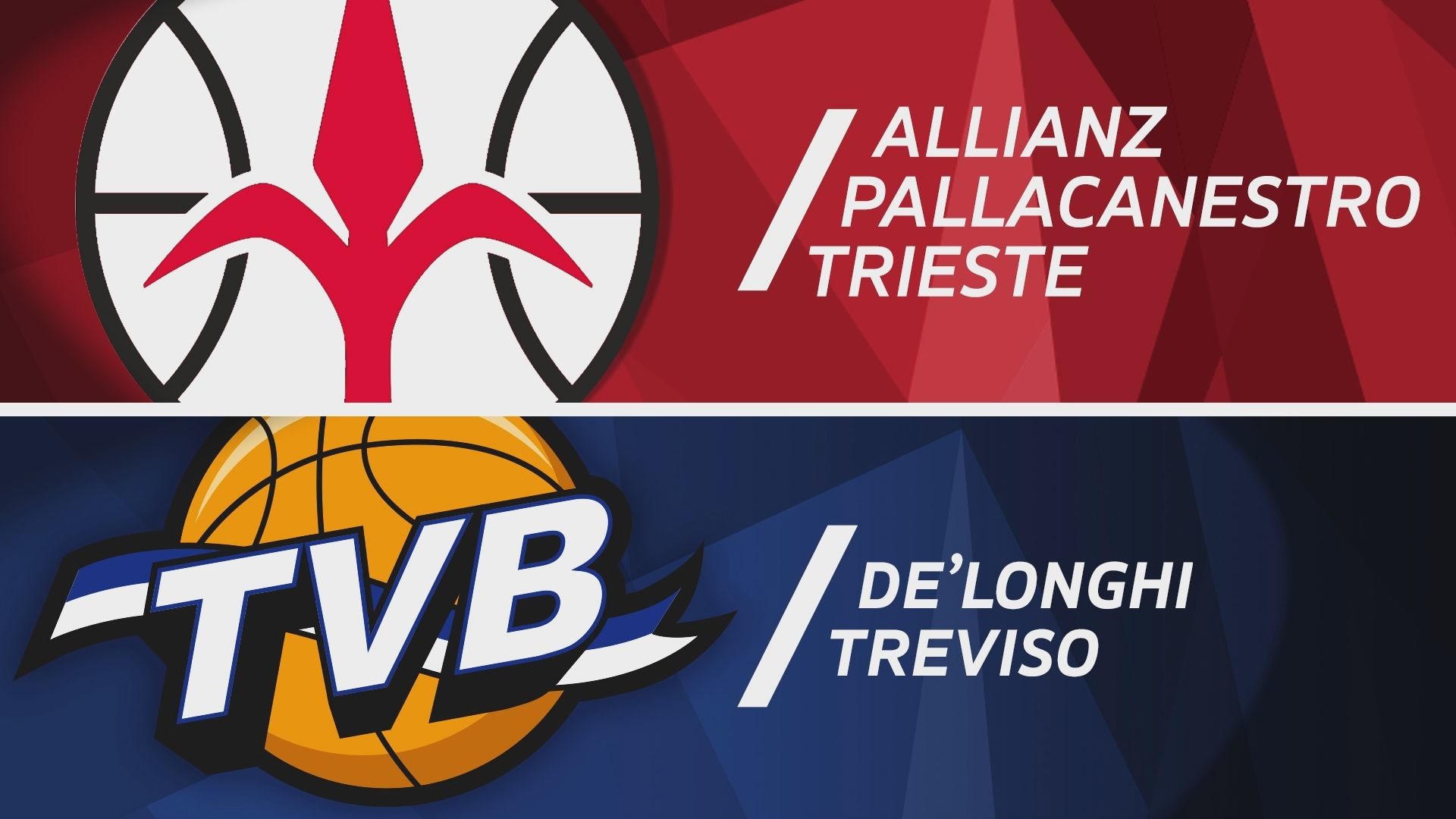 Allianz Pallacanestro Trieste-De'Longhi Treviso