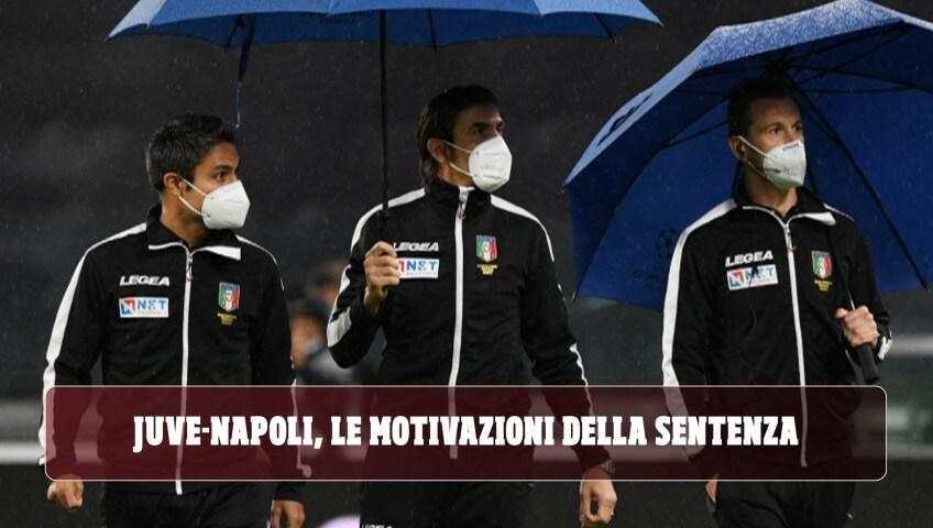 """Juve-Napoli, le motivazioni della sentenza: """"No malafede, applicate le norme"""""""