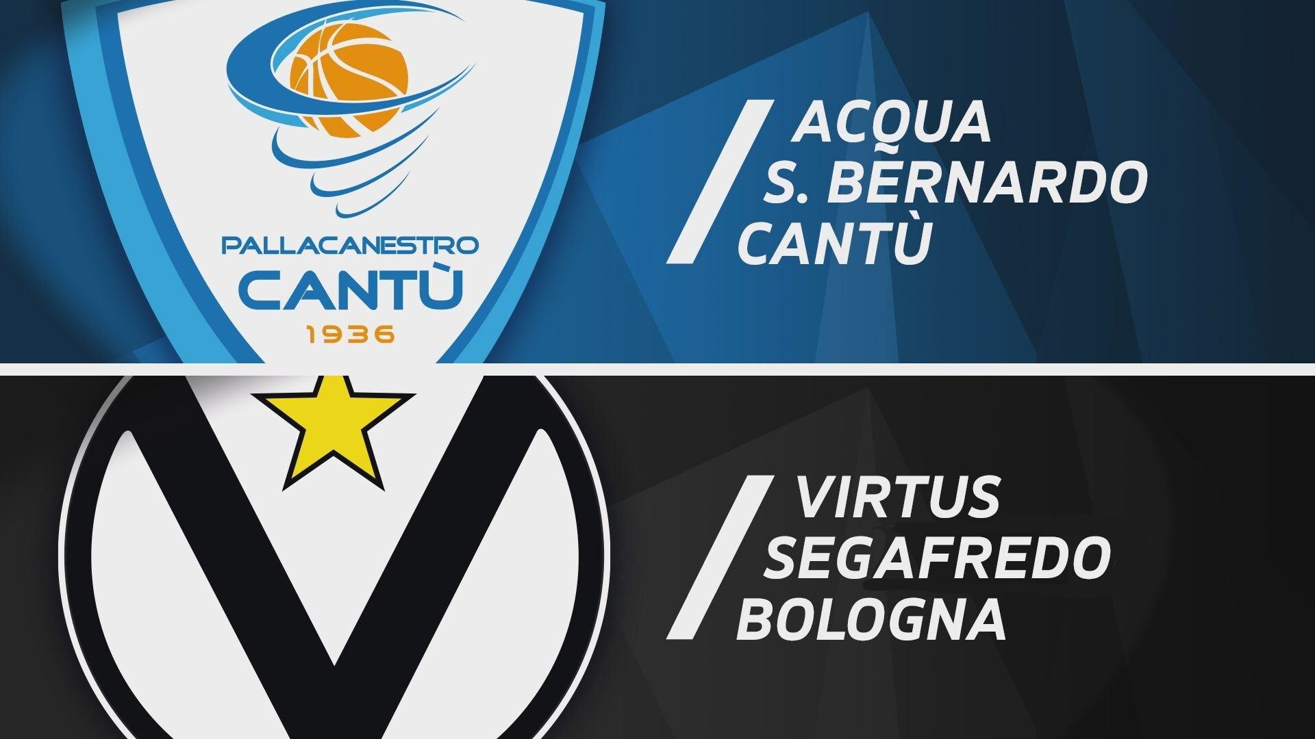 Acqua S.Bernardo Cantù - Virtus Segafredo Bologna 82-91