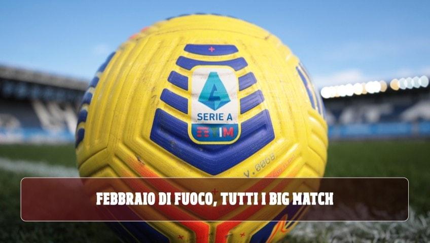 Febbraio da brividi per le big di Serie A